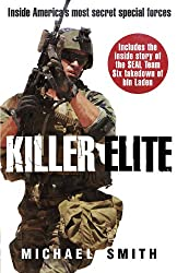 Killer Elite: America's Most Secret Soldiers (Cassell Military)