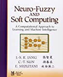 img - for Neuro-Fuzzy and Soft Computing: A Computational Approach to Learning and Machine Intelligence by Jyh-Shing Roger Jang (1997-09-26) book / textbook / text book