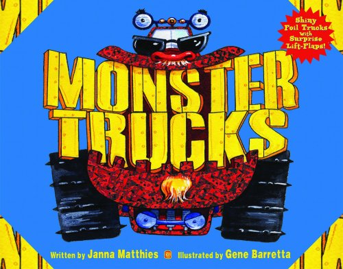 Monster Trucks (A Lift-the-Flap and Foil Book)