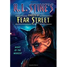 Night of the Werecat (R.L. Stine's Ghosts of Fear Street)