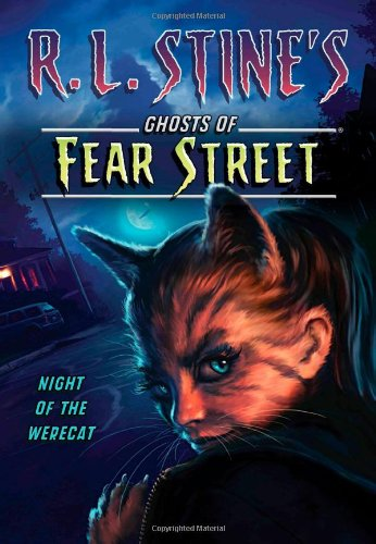 Night of the Werecat (R.L. Stine's Ghosts of Fear Street)]()