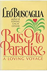 Bus 9 to Paradise: A Loving Voyage Kindle Edition
