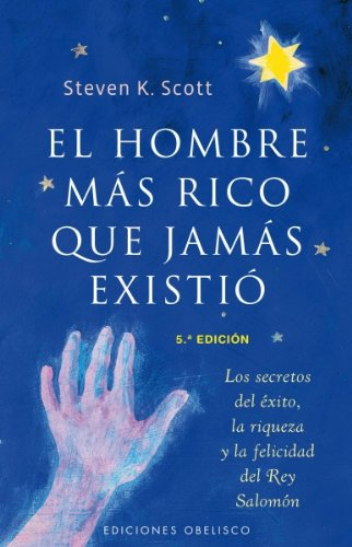 El Hombre Mas Rico Que Jamas Existio/ The Richest Man Who Ever Lived (Exito/ Success) (Spanish - Mas Man