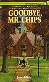 Goodbye, Mr. Chips, James Hilton, 0553256130