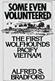 Some Even Volunteered, Alfred S. Bradford and Noam Chomsky, 0275947858