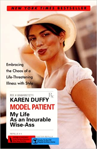 fedcc403c4a Model Patient  My Life As an Incurable Wise-Ass  Karen Duffy ...