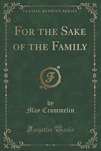 For the Sake of the Family (Classic (Familys Sake)
