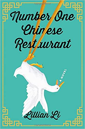 Number One Chinese Restaurant: A Novel: Lillian Li