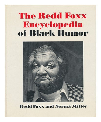The Redd Foxx Encyclopedia of Black humor