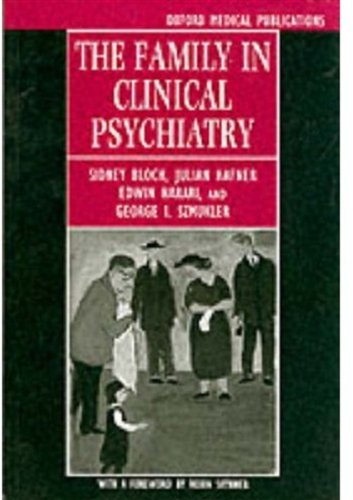 The Family in Clinical Psychiatry (Oxford Medical Publications)
