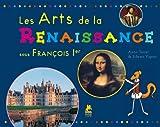Les Arts de la Renaissance sous François Ier