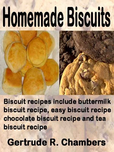 Homemade Biscuits: Biscuit recipes include buttermilk biscuit recipe, easy biscuit recipe, chocolate biscuit recipe and tea biscuit recipe