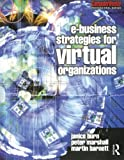 img - for e-Business Strategies for Virtual Organizations (Computer Weekly Professional) book / textbook / text book