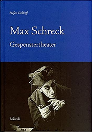 Max Schreck Gespenstertheater Amazon De Stefan Eickhoff Bucher