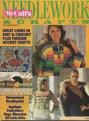 Mccall's Needlework & Crafts Plus Special Macrame Workbook! (Great looks in Knit and Crochet plus foreign accent crafts, Fall Winter 1976-77)
