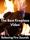 The Best Fireplace Video – Relaxing Fire Sounds