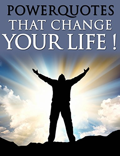 Famous Quotations that change your life (cita cita) !: Inspirational Quotations for more wealth,health and happiness !