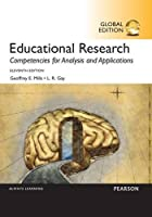 Educational Research: Competencies for Analysis and Applications, 11th Global Edition Front Cover