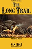 The Long Trail, Van Holt, 149053640X
