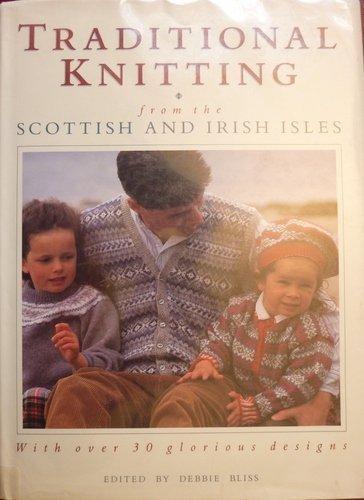 Traditional Knitting: From the Scottish and Irish Isles