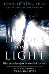 Lessons from the Light: What We Can Learn from the Near-Death Experience Paperback