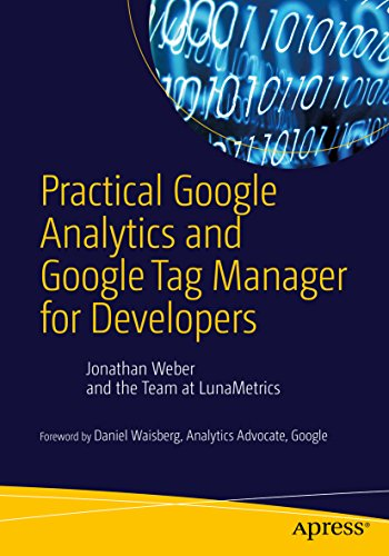 Practical Google Analytics and Google Tag Manager for Developers (English Edition)