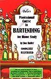Buller's Professional Course in Bartending for Home Study, Jon Buller, 0916782336