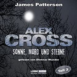 Sonne, Mord und Sterne (Alex Cross 3)