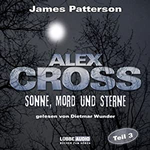 Sonne, Mord und Sterne (Alex Cross 3) Hörbuch