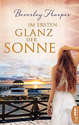 Im ersten Glanz der Sonne: Roman       . (German Edition) (Online-shop Australien)