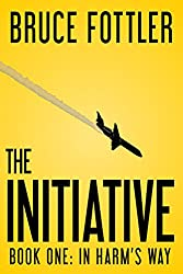 The Initiative: In Harm's Way (Book One)
