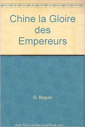 Lire en ligne Chine, la gloire des empereurs pdf, epub ebook