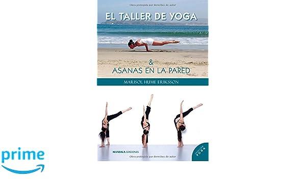 El Taller de Yoga (Spanish Edition): Marisol Hume Eriksson ...