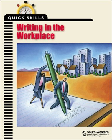 Read Online Quick Skills: Writing in the Workplace: 1st (First) Edition ebook