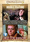The Golden Dolphin/Held for Ransom