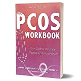 The PCOS Workbook: Your Guide to Complete Physical