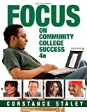 FOCUS on Community College Success, Staley, Constance, 1305109570