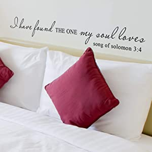 I Have Found The One Whom My Soul Loves Wall Decal Vinyl Lettering Vinyl Wall Decal Scripture Decal Home Decor Wedding Registry- MM03