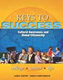 Keys to Success : Cultural Awareness and Global Citizenship Plus NEW MyStudentSuccessLab 3. 0, Carter, Carol and Bishop, Joyce, 0132931834