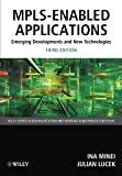 MPLS-Enabled Applications, Ina Minei and Julian Lucek, 0470665459