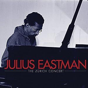 Julius Eastman: The Zürich Concert