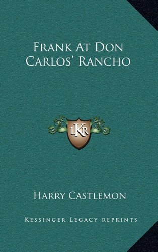 Read Online Frank At Don Carlos' Rancho PDF