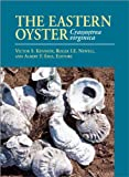 img - for The Eastern Oyster: Crassostrea Virginica book / textbook / text book