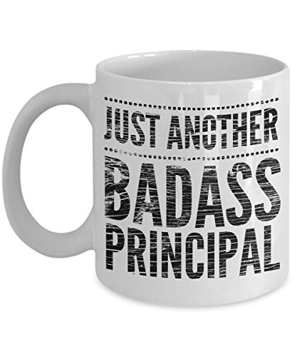 Just Another Badass Principal Mug - Cool Coffee Cup