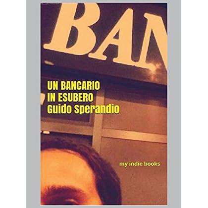 Un Bancario In Esubero (L'enigma Dell'agenzia 54)