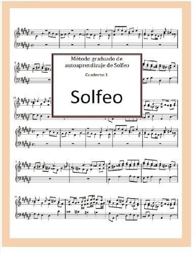 Metodo graduado de autoaprendizaje de Solfeo (Spanish Edition) [Sr. Jose R. Gomis Fuentes] (Tapa Blanda)