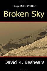 Broken Sky - LPE: Large Print Edition Paperback