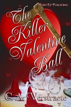 The Killer Valentine Ball by [Verstraete, C.A.]
