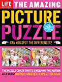 Life: The Amazing Picture Puzzle: Can You Spot the Differences? (Life (Life Books))