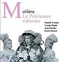 Les Précieuses ridicules Performance Auteur(s) :  Molière Narrateur(s) : Claude Piéplu, Denis Llorca, Jacques Frantz, Jean Parédès, Danièle Evenou